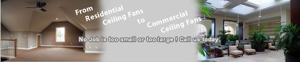 Residential and Commercial Ceiling Fans sample work image